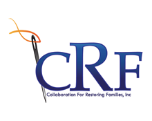 CRF – Collaboration For Restoring Families Inc
